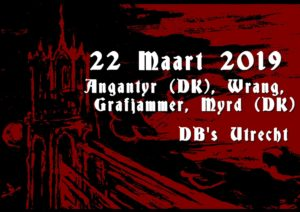 Release Party 7' split Grafjammer/Wrang mmv Black legends ANGANTYR (DK) + Myrd (DK)