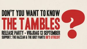 The Tambles Release Show met support van The Hazzah & The Grey Pants