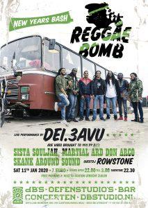 Reggae Bomb feat. live Dei.3Avu + DJ's Skank Around, Don Arco, Sista Souljah, Martial Ard & guest DJ Rowstone