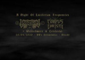 Domstad Producties presents Possession (B) + Corpus Christii (Por) + Weltschmerz + Teletestai