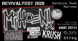 **Revival Hardcore Punk Fest w/ Mihoen!, The Possible Suspect, Cockroach, Gewoon Fucking Raggen & Kru$h