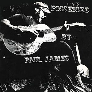 ** Uitgesteld naar 25 juni 2021** POSSESSED BY PAUL JAMES (USA) + Mary Lee & the B Side Brothers (D/BRA)
