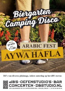 Biergarten Camping Disco > Aywa Hafla - Arabic Fest