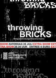 THROWING BRICKS > extra show