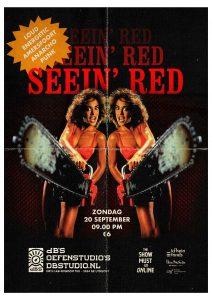 The Show Must Go ONline met Seein' Red