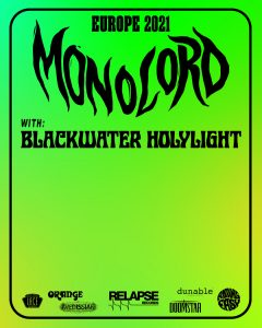 MONOLORD + BLACKWATER HOLYLIGHT